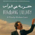 Headbang Lullaby, una radiografía surrealista del Estado paralelo en Marruecos