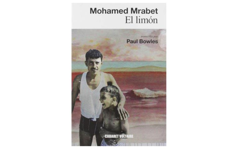 Un libro para este verano: 'El limón', del escritor marroquí Mohamed Mrabet