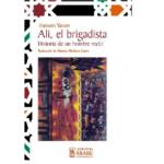 Ali, el brigadista, novela del escritor palestino Hussein Yassin