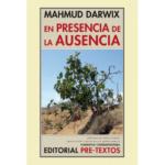 """""""En presencia de la ausencia"""", la autobiografía poética de Mahmud Darwix"""